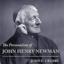 The Personalism of John Henry Newman