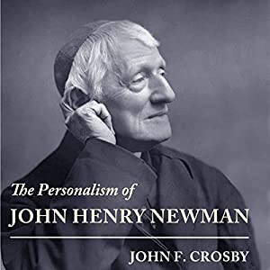 The Personalism of John Henry Newman Audiobook