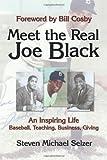 Meet the Real Joe Black, Steven Michael Selzer, 144017119X