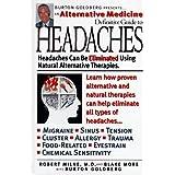 Headaches: An Alternative Medicine Definitive Guide