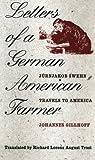 Letters of a German American Farmer: Juernjakob Swehn Travels to America (Bur Oak Original)