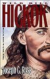 Wild Bill Hickok, Joseph G. Rosa, 0700607730