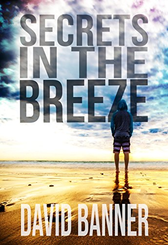 Secrets In The Breeze (A Dangerous Waters Thriller Series: Book ()
