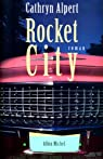 Rocket city par Alpert
