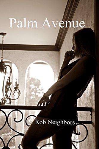 Palm Avenue (The Palm Avenue Series Book 1)