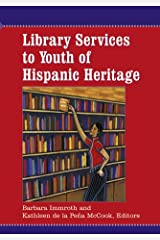 Library Services to Youth of Hispanic Heritage Paperback