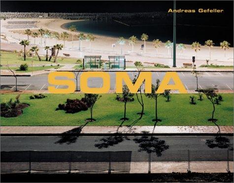 Andreas Gefeller: SOMA. Dt./Engl.