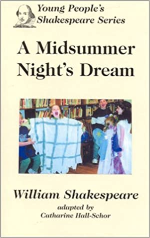 A Midsummer Night's Dream: Young People's Shakespeare Series