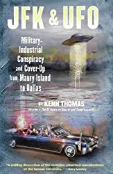 JFK & UFO: Military-Industrial Conspiracy and Cover-Up from Maury Island to Dallas