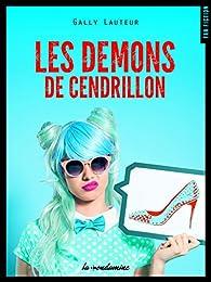 Les démons de Cendrillon par Gally Lauteur