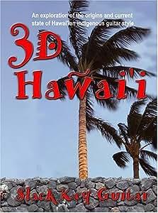3D Hawai'i: Slack Key Guitar