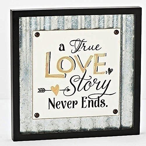 A True Love Story Never Ends 12 x 12 Wood and Metal Plaque Sign Decoration -