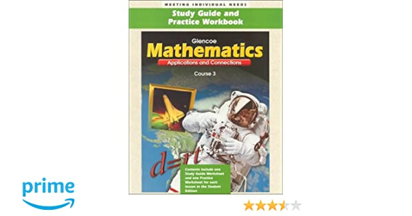 Glencoe Mathematics: Applications and Connections, Course 3, Study ...