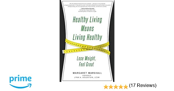Amazon.com: Healthy Living Means Living Healthy (9781628652819 ...