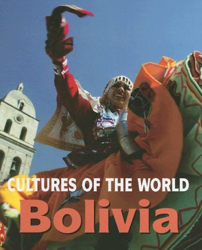 Bolivia (Cultures of the World)