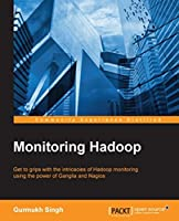 Monitoring Hadoop Front Cover