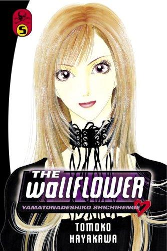 Read Online The Wallflower 5: Yamatonadeshiko Shichihenge (Wallflower: Yamatonadeshiko Shichenge) pdf epub