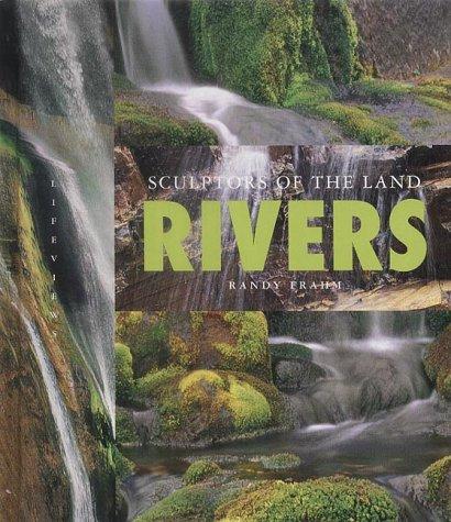 Rivers: Sculptors of the Land (Lifeviews) ebook