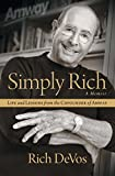 In this candid autobiography, Amway cofounder Rich DeVos reflects on work, faith, family, and the core values he's held on to, from his humble Christian upbringing through his enormous success running one of the world's largest businesses.Few people ...