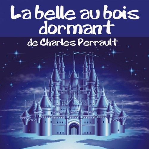 Amazoncom La belle au bois dormant Lydie Lacroix MP3
