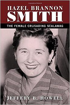 Hazel Brannon Smith: The Female Crusading Scalawag