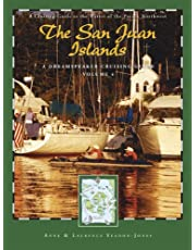 Dreamspeaker Cruising Guide Series: The San Juan Islands: Volume 4
