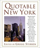Quotable New York, Gregg Stebben, 1585745693