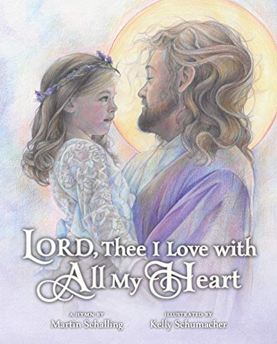 Lord, Thee I Love with All My Heart -