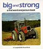 Big and Strong, Rod Campbell, 185292067X