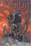 Merlin, tome 3 : Le Cromm-cruach