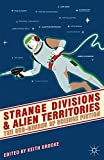 img - for Strange Divisions and Alien Territories: The Sub-Genres of Science Fiction book / textbook / text book