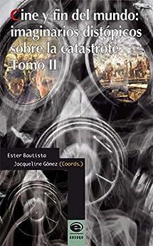Amazon.com: Cine y fin del mundo: imaginarios distópicos