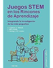 Juegos Stem En Los Rincones de aprendizaje: Integrando la investigación de los más pequeños: 89 (Primeros Años)