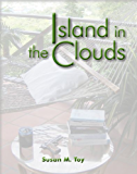 Island in the Clouds (Bequia Perspectives Book 1)