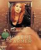 Mylène Farmer Carnets de voyages