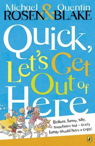 Quick, Let's Get Out of Here (Puffin Books): Amazon.co.uk: Rosen, Michael:  9780140317848: Books