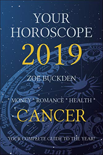Your Horoscope 2019: Cancer