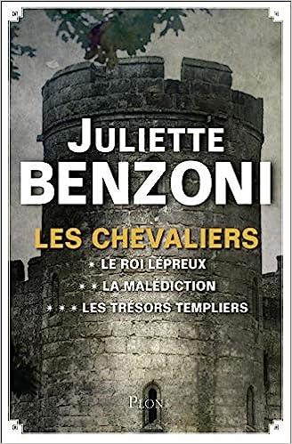 Amazon Fr Les Chevaliers L Integrale Juliette Benzoni