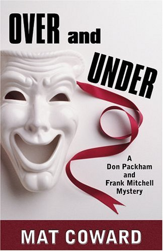 Over and Under: A Don Packham and Frank Mitchell Mystery (Five Star First Edition Mystery Series) PDF