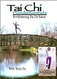 Tai Chi Fundamentals: For Mastering Tai Chi Basics