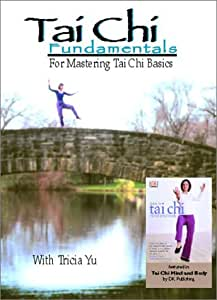 Tai Chi Fundamentals: For Mastering Tai Chi Basics
