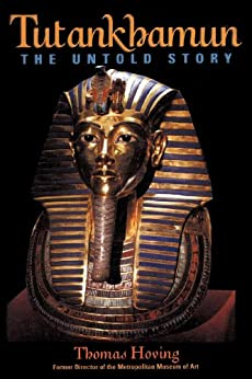 Tutankhamun: The Untold Story by [Hoving, Thomas]