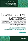 img - for Leasing kredyt faktoring jako formy finansowania przedsiebiorstw book / textbook / text book