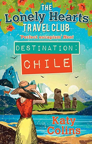 Destination Chile (Lonely Hearts Travel Club)