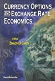 Currency Options and Exchange Rate Econo