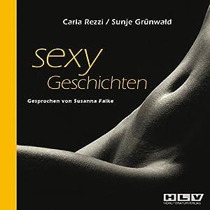 Sexy Geschichten Vol.1 (Tabulose Erotik) Hörbuch