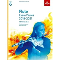 Flute Exam Pieces 2018-2021, ABRSM Grade 6: Selected from the 2018-2021 syllabus. Score & Part, Audio Downloads