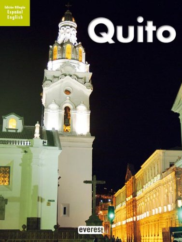 Quito: Guide Book (English and Spanish Edition) PDF