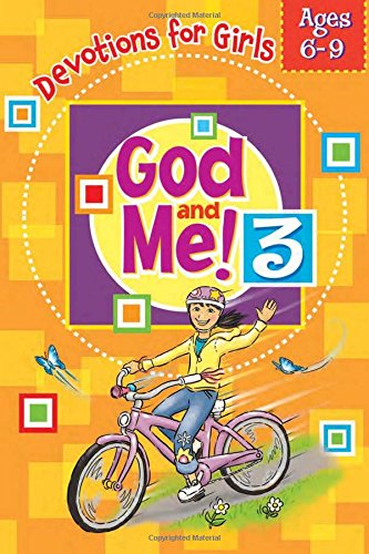 God and Me! Girl's Devotional Vol 3 -- Ages 6-9