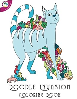 Doodle Invasion Coloring Book Individuality Books 9781533344915 Amazon